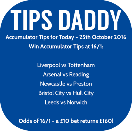 Accumulator Tips 25th October 2016