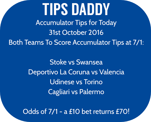Accumulator Tips 31st October 2016