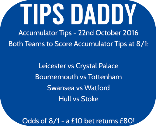 Accumulator Tips 22nd October 2016